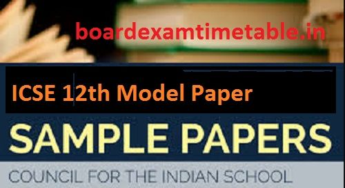 ICSE 12th Model Paper 2020