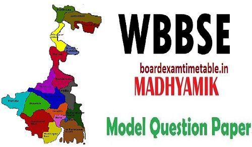 WBBSE Madhyamik Model Paper 2020
