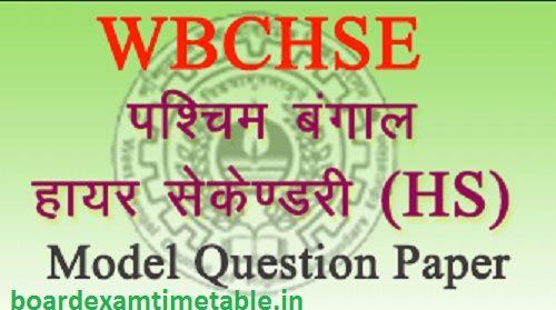WBCHSE HS Model Paper 2020